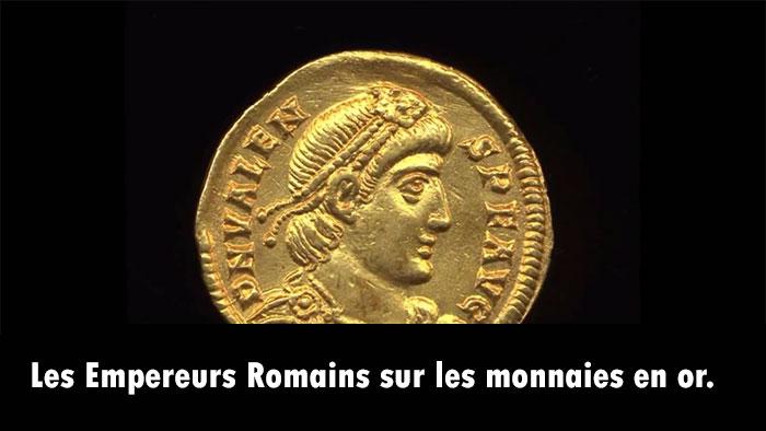 Les Empereurs Romains sur les monnaies en or.