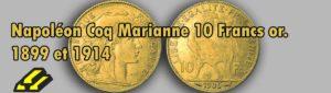 Les pièces d'or de 10 francs Coq Marianne.