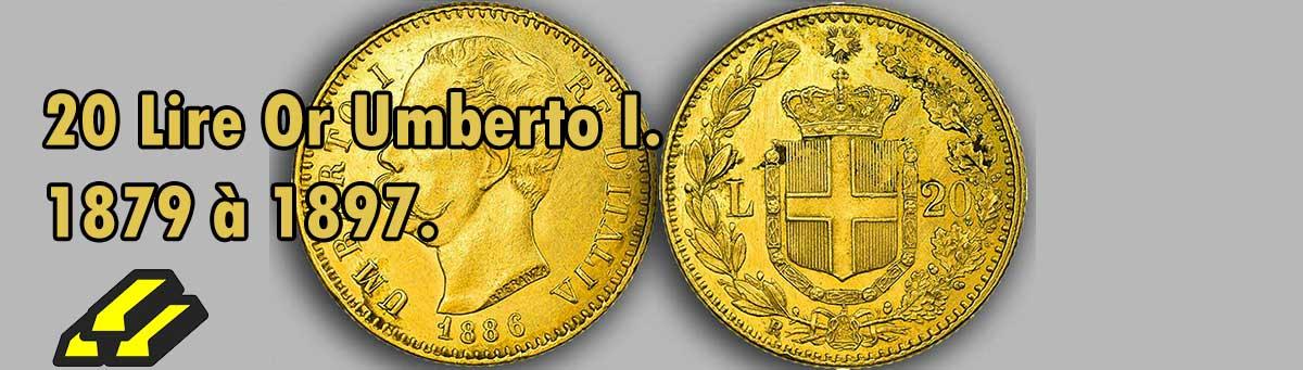Les pièces d'or de 20 lires Victor Umberto I.