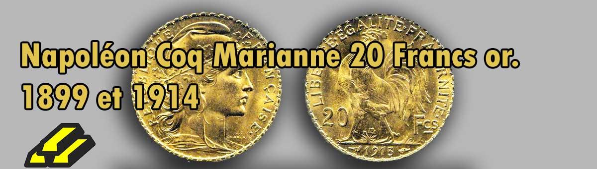 Les pièces d'or Napoléon de 20 Francs en Or Coq marianne.