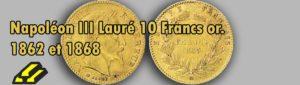 Les pièces d'or de 10 francs tête laurée.