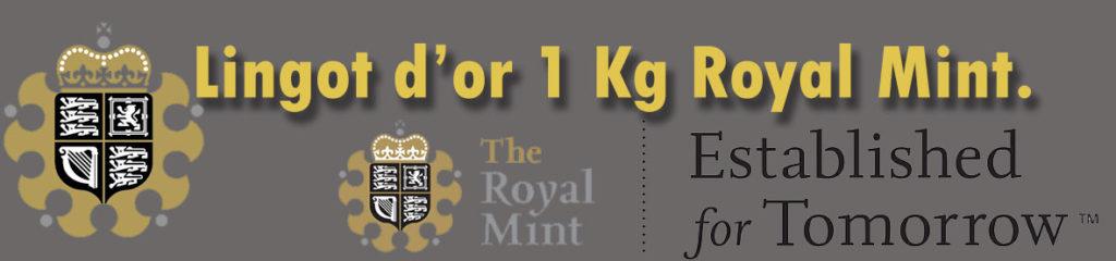 Description et valeur en bourse aujourd'hui des lingots d'un kilo d'or de la Royal Mint.