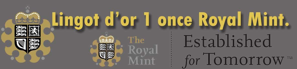 Description et valeur en bourse aujourd'hui des lingots d'une once d'or de la Royal Mint.