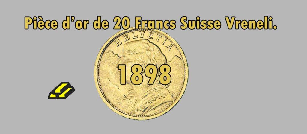 Fiche de 20 Francs or Vreneli Croix Suisse de 1898