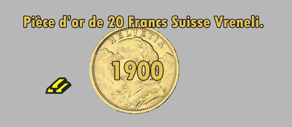 Fiche de 20 Francs or Vreneli Croix Suisse de 1900