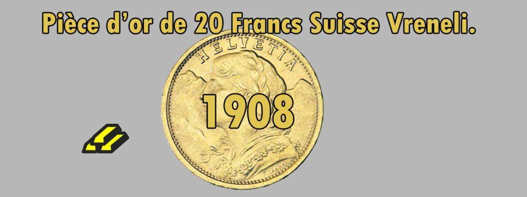 Fiche de 20 Francs or Vreneli Croix Suisse de 1908