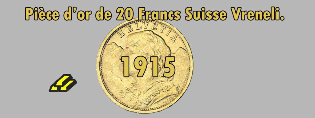 Fiche de 20 Francs or Vreneli Croix Suisse de 1915