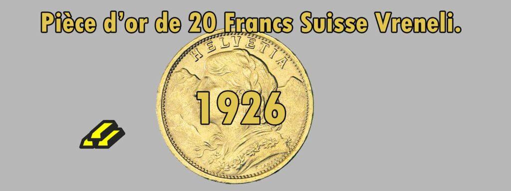 Fiche de 20 Francs or Vreneli Croix Suisse de 1926
